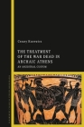 The Treatment of the War Dead in Archaic Athens: An Ancestral Custom Cover Image