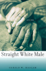 Straight White Male: (A Novel) (Western Literature Series) Cover Image