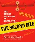 The Secret Knowledge of Grown-ups: The Second File Cover Image