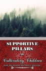 Supportive Pillars in Cultivating Children Cover Image