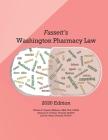 Fassett's Washington Pharmacy Law - 2020 Edition Cover Image
