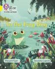 In the Frog Bog: Band 3/Yellow (Collins Big Cat Phonics) Cover Image