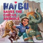 Haibu Saves the Circus Animals Cover Image