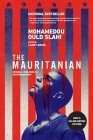The Mauritanian (originally published as Guantánamo Diary) Cover Image