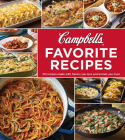 Campbell's Favorite Recipes: 212 Recipes Made with Flavors You Love and Brands You Trust (3-Ring Binder) Cover Image