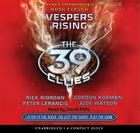 The 39 Clues Book 11: Vespers Rising - Audio Library Edition Cover Image