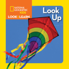 National Geographic Kids Look and Learn: Look Up (Look & Learn) Cover Image