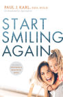 Start Smiling Again: Your Guide to Obtaining a Beautiful Smile Cover Image