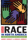 Race in North America: Origin and Evolution of a Worldview Cover Image