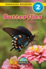 Butterflies: Animals That Change the World! (Engaging Readers, Level 2) Cover Image