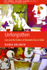 Unforgotten: Love and the Culture of Dementia Care in India (Life Course #2) Cover Image