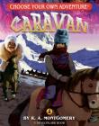 Caravan (Choose Your Own Adventure: Dragonlarks) Cover Image