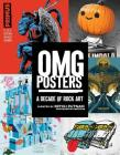 Omg Posters: A Decade of Rock Art Cover Image