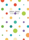 2021-2022 Academic Planner: Large Weekly and Monthly Planner with Inspirational Quotes and Polka Dots (Hardcover) Cover Image