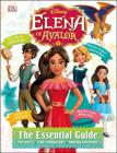 Disney Elena of Avalor: The Essential Guide Cover Image