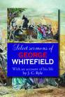 Select Sermons of George Whitefield Cover Image