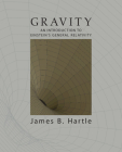 Gravity: An Introduction to Einstein's General Relativity Cover Image