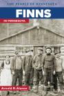Finns in Minnesota (People Of Minnesota) Cover Image