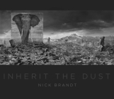 Nick Brandt: Inherit the Dust Cover Image