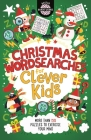Christmas Wordsearches for Clever Kids (Buster Brain Games) Cover Image