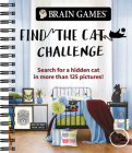 Brain Games - Find the Cat Challenge: Search for a Hidden Cat in More Than 125 Pictures! Cover Image