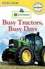 John Deere Busy Tractors, Busy Days Cover Image