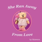 She Ran Away From Love Cover Image