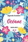 Océane: Agenda Scolaire 2020-2021: Agenda semainier et journalier Emploi du temps Cadeau prénom, Prénom agenda personnalisé. Cover Image