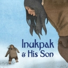 Inukpak and His Son (English) Cover Image
