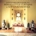 Judith Miller Guide to Period Style Curtains and Soft Furnishings Cover Image