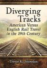 Diverging Tracks: American Versus English Rail Travel in the 19th Century Cover Image