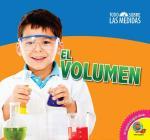 El Volumen = Volume (Todo Sobre Las Medidas) Cover Image
