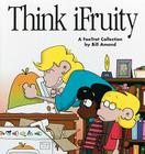 Think iFruity (Foxtrot Collection) Cover Image