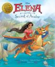 Elena of Avalor Elena and the Secret of Avalor Cover Image