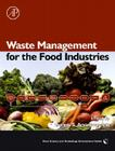 Waste Management for the Food Industries (Food Science and Technology) Cover Image