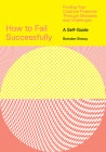How to Fail Successfully: Finding Your Creative Potential Through Mistakes and Challenges Cover Image