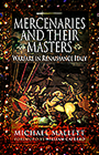 Mercenaries and Their Masters: Warfare in Renaissance Italy Cover Image