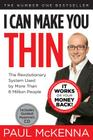 I Can Make You Thin: The Revolutionary System Used by More Than 6 Million People [With CD (Audio)] Cover Image