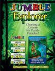 Jumble® Explorer: Charting a Course for Puzzle Paradise! (Jumbles®) Cover Image