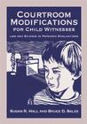 Courtroom Modifications for Child Witnesses: Law and Science in Forensic Evaluations (Law and Public Policy: Psychology and the Social Sciences) Cover Image