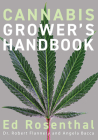 Cannabis Grower's Handbook: The Complete Guide to Marijuana and Hemp Cultivation Cover Image