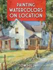 Painting Watercolors on Location Cover Image