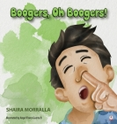 Boogers, Oh Boogers! Cover Image