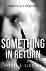Something in Return: Memoirs of a Life in Medicine Cover Image