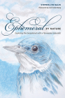 Ephemeral by Nature: Exploring the Exceptional with a Tennessee Naturalist Cover Image