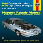 Ford Crown Victoria & Mercury Grand Marquis: 1988 thru 2010 Cover Image