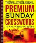 The Wall Street Journal Premium Sunday Crosswords, Volume 4: 72 Aaa-Rated Puzzles Cover Image