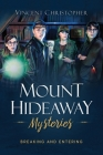 Mount Hideaway Mysteries: Breaking and Entering Cover Image