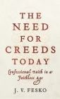 Need for Creeds Today Cover Image