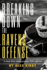 Breaking Down the Ravens Offense: A deep dive into a unique NFL offense Cover Image